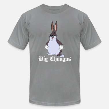 Shop Big Chungus Meme T-Shirts online | Spreadshirt