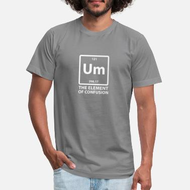 Um The Element Of Confusion - Unisex Jersey T-Shirt