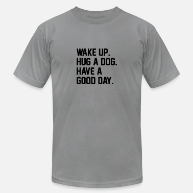 Hug Me Dogs Hug a Dog - Men's  Jersey T-Shirt