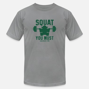 Squat You Must SQUAT YOU MUST - Men's  Jersey T-Shirt