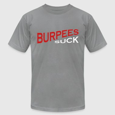 burpees suck -  fitness funny - Men's Fine Jersey T-Shirt