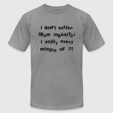insanity - Men's Fine Jersey T-Shirt