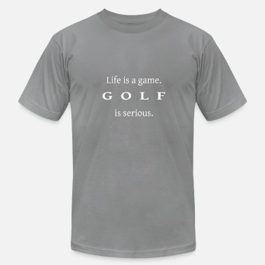 Funny Golf Geek Golf is serious- cool shirt, geek hooddie, tank - Men's Fine Jersey T-Shirt