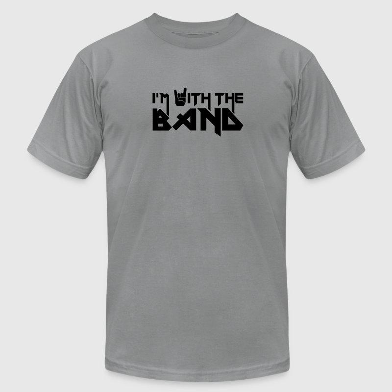 i'm with the Band - Men's Fine Jersey T-Shirt