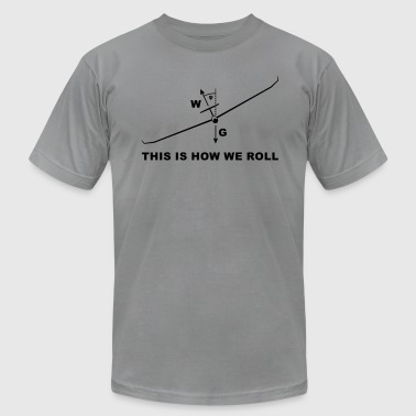 this is how we roll glider - Men's Fine Jersey T-Shirt