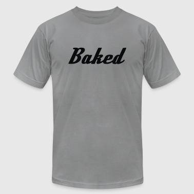 Baked - Men's T-Shirt by American Apparel
