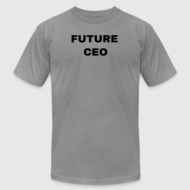 Future CEO - Men's T-Shirt by American Apparel