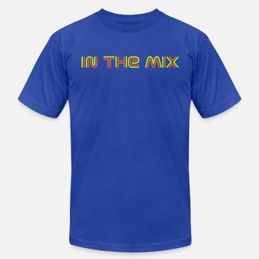 Mixing In the mix - Unisex Jersey T-Shirt