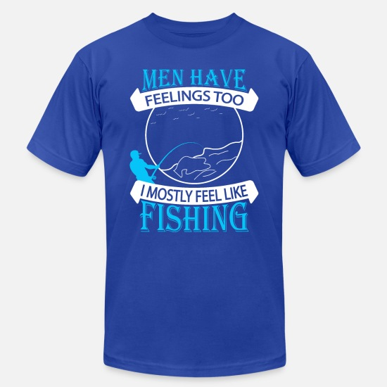 Gift Idea T-Shirts - men have feelings too fishing fish gift idea - Men's Jersey T-Shirt royal blue