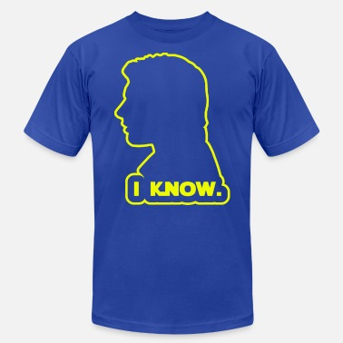 Solo Han Solo - I Know. Design - Unisex Jersey T-Shirt