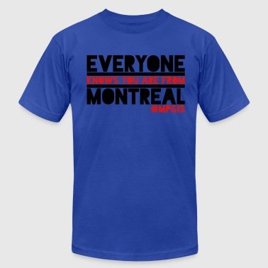 Most Popular Girls in School From Montreal Women's T-Shirts - Men's Fine Jersey T-Shirt