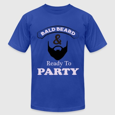 Bald Beard Ready to Party - Men's Fine Jersey T-Shirt