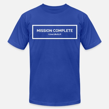 Mission Complete MISSION COMPLETE - Men's  Jersey T-Shirt
