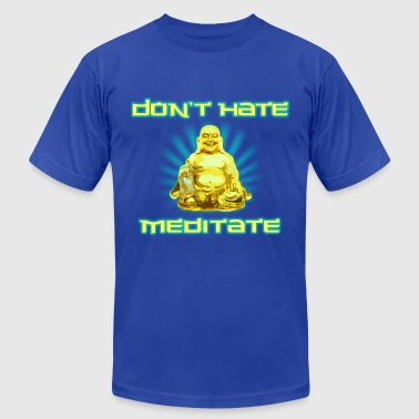 Funny! Don't Hate, Meditate - Men's Fine Jersey T-Shirt