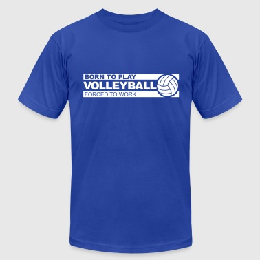 Born to play volleyball - Men's Fine Jersey T-Shirt