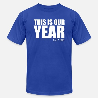 This is our Year - Men's Fine Jersey T-Shirt
