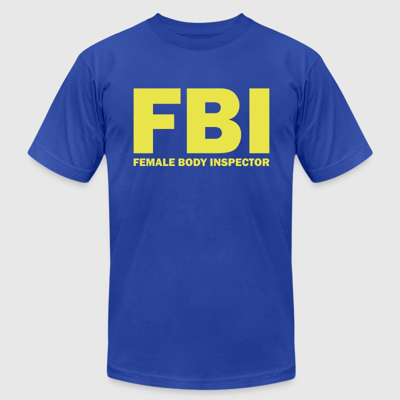 FBI Female Body Inspector - Men's Fine Jersey T-Shirt