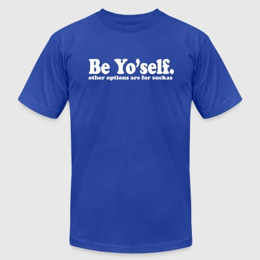 be yourself - Men's Fine Jersey T-Shirt