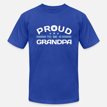 Proud Grandpa Proud to be a Grandpa - Men's  Jersey T-Shirt
