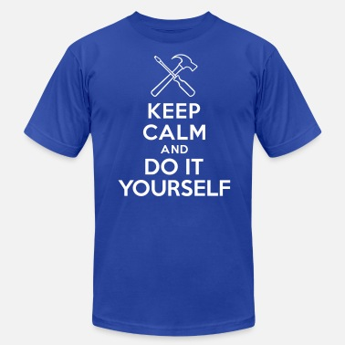 Keep Calm And Do It Yourself Keep calm and Do It Yourself - Men's Fine Jersey T-Shirt