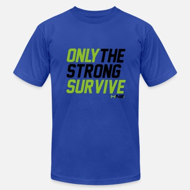 Survive Only The Strong Survive - Men's Fine Jersey T-Shirt