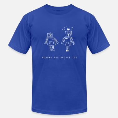 Robots Are People Too Robots Are People Too White | Robot Plunger - Men's  Jersey T-Shirt