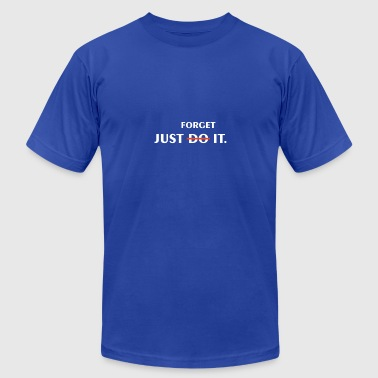 Just Forget It Just forget it - Men's Fine Jersey T-Shirt