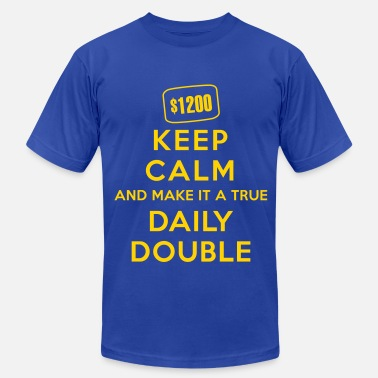 Ass Miscellaneous Keep Calm and Make It a True Daily Double - Men's  Jersey T-Shirt