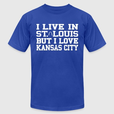 I Live in St. Louis But I Love Kansas City Tees - Men's Fine Jersey T-Shirt