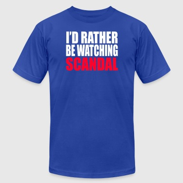 I d Rather Be Watching Scandal - Men's T-Shirt by American Apparel