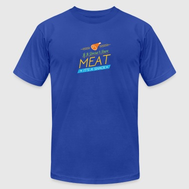 If it doesnt have meat, it's a snack - Men's T-Shirt by American Apparel