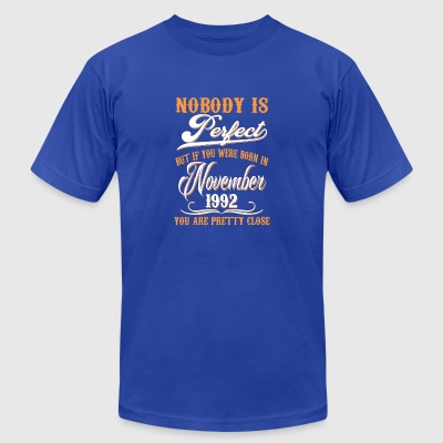 If You Born In November 1992 - Men's T-Shirt by American Apparel