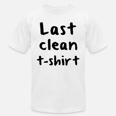 77e0200c8 Last Clean Funny Hipster Men Women Unisex offensiv - Men's Jersey T.  Men's Jersey T-Shirt