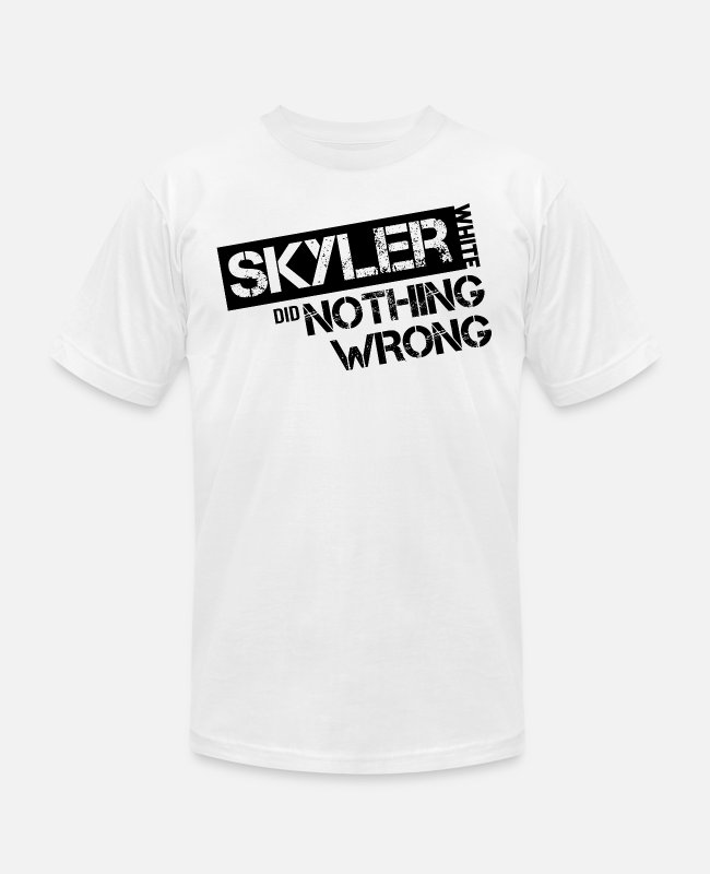 Fandom T-Shirts - Breaking Bad: Skyler White did Nothing Wrong - Unisex Jersey T-Shirt white