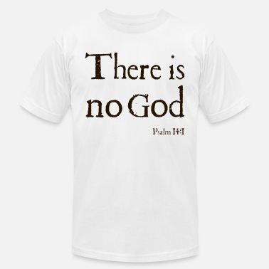 a398916e Atheist Bible There Is No God Stone Grey Bible Quote Atheist T S - Men'.  Men's Jersey T-Shirt