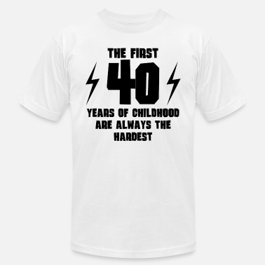 The First 40 Years The First 40 Years Of Childhood - Men's Jersey T-Shirt