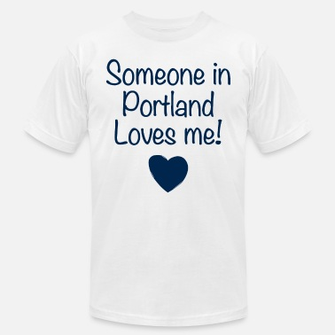 someone in portland loves me daughter t shirts - Men's Jersey T-Shirt
