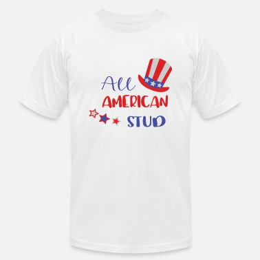 4th of July Shirt all american stud - Unisex Jersey T-Shirt
