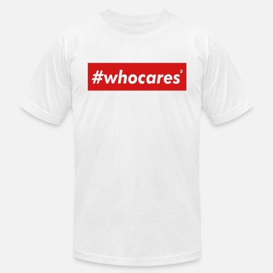 Whocares T-Shirts - AD whocares - Men's Jersey T-Shirt white