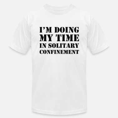 Solitary Solitary Confinement - Unisex Jersey T-Shirt