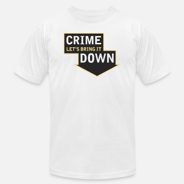Let Down Crime Let s Bring it Down - Men's Jersey T-Shirt