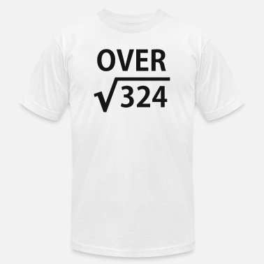 Root I'm Over 18 Square Root - Unisex Jersey T-Shirt