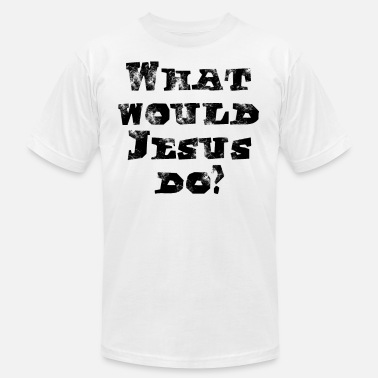 What Would Jesus Do what would jesus do - Men's  Jersey T-Shirt