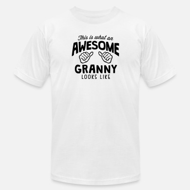 Awesome Granny Looks Like awesome granny looks like - Unisex Jersey T-Shirt