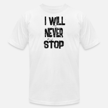 Football Never Stop i will never stop - Men's  Jersey T-Shirt