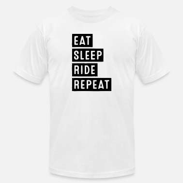 Ride Sleep EAT SLEEP RIDE - Men's  Jersey T-Shirt