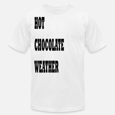 c17ccb641312 Hot Weather Hot chocolate weather - Men  39 s Jersey T-Shirt