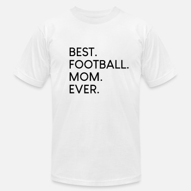 Best Mom Quote Best Football Mom Ever Typo Quote Shirt - Men's  Jersey T-Shirt