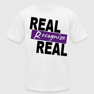 REAL RECOGNIZE REAL - Men's Fine Jersey T-Shirt
