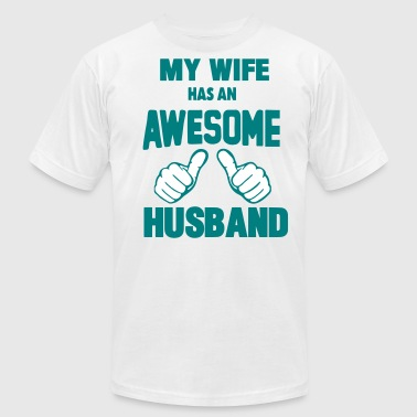 MY WIFE HAS AN AWESOME HUSBAND - Men's Fine Jersey T-Shirt